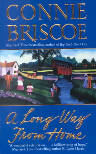 A Long Way from Home By Briscoe, Connie